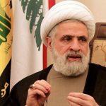 الشيخ نعيم قاسم: صفقة القرن هي مقدّمة لاحتلال المنطقة العربيّة والإسلاميّة ثقافيًّا وسياسيًّا